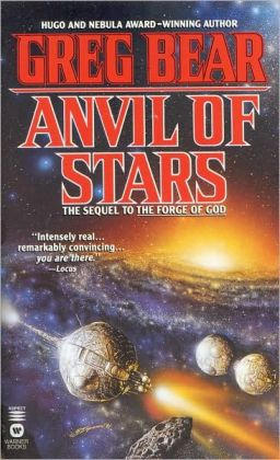 Anvil of Stars (Forge of God Series #2)