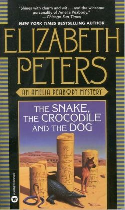 The Snake, the Crocodile and the Dog (Amelia Peabody Series #7)