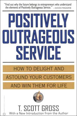 Positively Outrageous Service