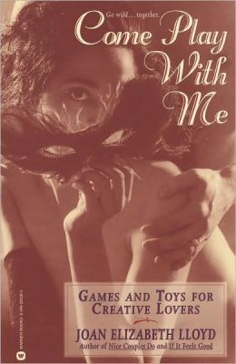 Come Play with Me: Games and Toys for Creative Lovers