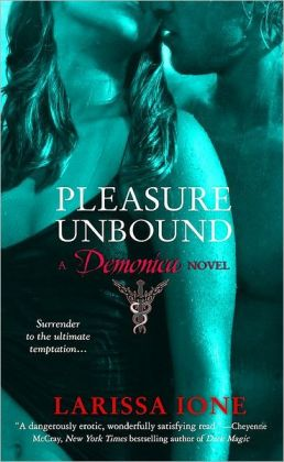 Pleasure Unbound (Demonica Series #1)