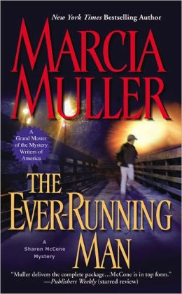 The Ever-Running Man (Sharon McCone Series #24)