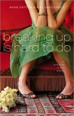 Breaking up Is Hard to Do (Miracle Girls Series #2)