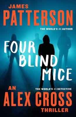 Four Blind Mice (Alex Cross Series #8)