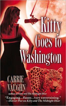 Kitty Goes to Washington (Kitty Norville Series #2)