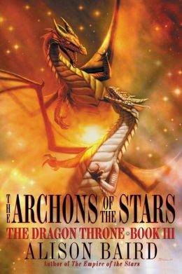The Archons of the Stars (The Dragon Throne Series #3)