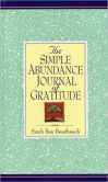 Book Cover Image. Title: Simple Abundance Journal of Gratitude, Author: Sarah Ban Breathnach