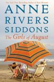 Book Cover Image. Title: The Girls of August, Author: Anne Rivers Siddons