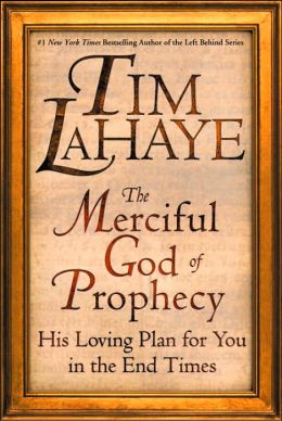 The Merciful God of Prophecy: His Loving Plan for You in the End Times