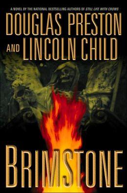 Brimstone (Special Agent Pendergast Series #5)