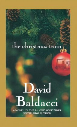 the christmas train by david baldacci 9780446533270