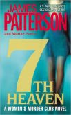 Book Cover Image. Title: 7th Heaven (Women's Murder Club Series #7), Author: James Patterson