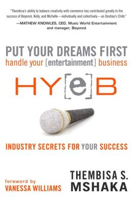 Put Your Dreams First: Handle Your Entertainment Business