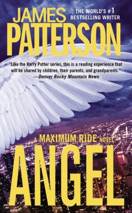Angel (Maximum Ride Series #7)