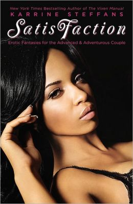 SatisFaction: Erotic Fantasies for the Advanced & Adventurous Couple