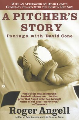 Pitcher's Story: Innings with David Cone