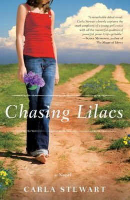 Chasing Lilacs: A Novel