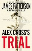Book Cover Image. Title: Alex Cross's Trial (Alex Cross Series #15), Author: James Patterson