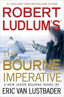 Robert Ludlum's The Bourne Imperative (Bourne Series #10)