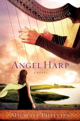 Angel Harp: A Novel
