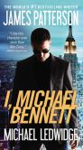 Book Cover Image. Title: I, Michael Bennett, Author: James Patterson