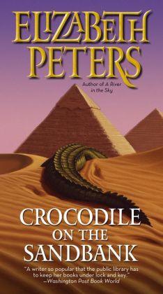 Crocodile on the Sandbank (Amelia Peabody Series #1)