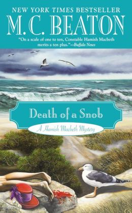 Death of a Snob (Hamish Macbeth Series #6)