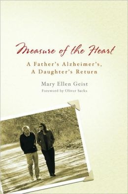 Measure of the Heart: A Father's Alzheimer's, a Daughter's Return