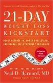 Book Cover Image. Title: 21-Day Weight Loss Kickstart:  Boost Metabolism, Lower Cholesterol, and Dramatically Improve Your Health, Author: Neal Barnard