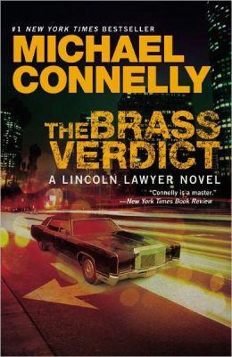 The Brass Verdict (Harry Bosch Series #14 & Mickey Haller Series #2)