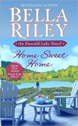 Home Sweet Home (Emerald Lake Series #1)