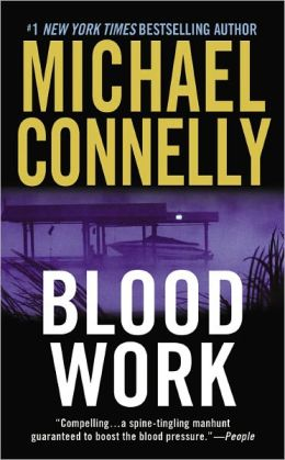 Blood Work (Terry McCaleb Series #1)