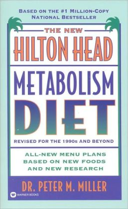 New Hilton Head Metabolism Diet: Revised for the 1990's and Beyond