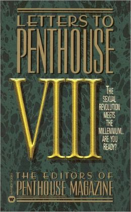 Letters to Penthouse VIII: The Sexual Revolution Meets the Millennium Are You Ready