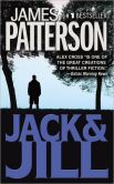 Book Cover Image. Title: Jack and Jill (Alex Cross Series #3), Author: James Patterson