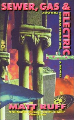Sewer, Gas and Electric: The Public Works Trilogy