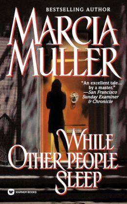 While Other People Sleep (Sharon McCone Series #18)