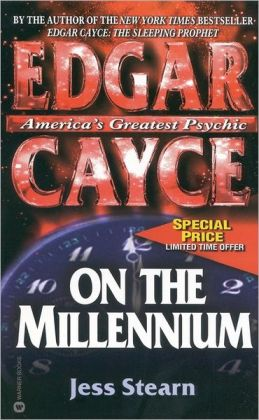 Edgar Cayce on the Millennium