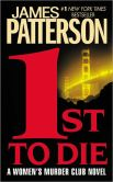 Book Cover Image. Title: 1st to Die (Women's Murder Club Series #1), Author: James Patterson