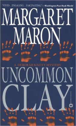 Uncommon Clay (Deborah Knott Series #8)