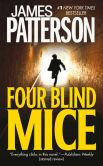 Book Cover Image. Title: Four Blind Mice (Alex Cross Series #8), Author: James Patterson