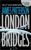Book Cover Image. Title: London Bridges (Alex Cross Series #10), Author: James Patterson