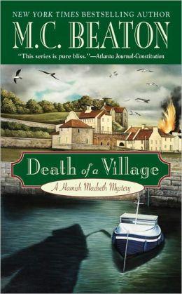Death of a Village (Hamish Macbeth Series #18)