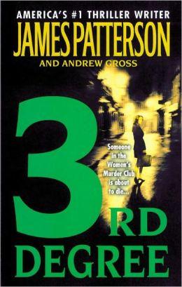 3rd Degree (Women's Murder Club Series #3)