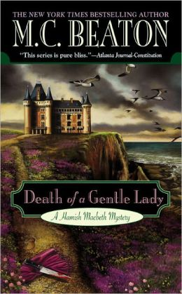 Death of a Gentle Lady (Hamish Macbeth Series #23)