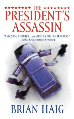 The President's Assassin