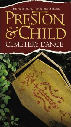 Cemetery Dance (Special Agent Pendergast Series #9)