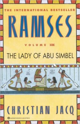The Lady of Abu Simbel (Ramses Series #4)