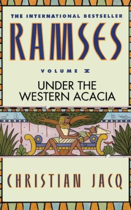 Under the Western Acacia (Ramses Series #5)