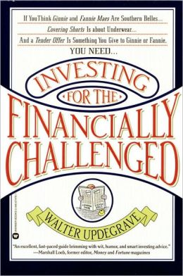 Investing for the Financially Challenged